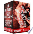 The Billionaire s Club  New Orleans Boxed Set