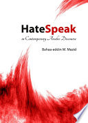 HateSpeak in Contemporary Arabic Discourse