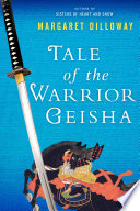 Tale of the Warrior Geisha