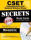 CSET Foundational Level General Science Exam Secrets Study Guide