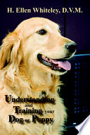 Understanding And Training Your Dog Or Puppy