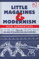 Little Magazines   Modernism : of little magazines' integral role in the...