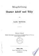 Magdeburg, Gustav Adolf und Tilly