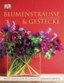 Blumensträusse & Gestecke