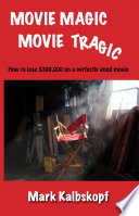 Movie Magic  Movie Tragic