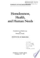 Homelessness, Health, and Human Needs