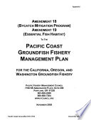 Essential Fish Habitat Designation and Minimization of Adverse Impacts  Pacific Coast Groundfish Fishery Management Plan