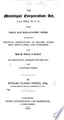 The Municipal Corporation Act  5   6 Will  IV   C  76  With     Notes  Etc
