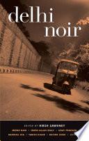 Delhi Noir : delhi, india....
