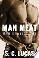 Man Meat  A Hot Adult Gay Story