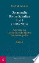 Gesammelte kleine Schriften. Teil 1 (1988-2003)