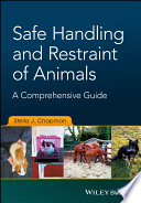 Safe Handling and Restraint of Animals And Humane Handling And Restraint