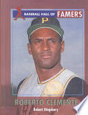 Roberto Clemente Puerto Rican Baseball Superstar From His Childhood Love