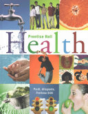 Prentice Hall Health Student Edition C2010