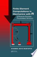 Finite Element Computations In Mechanics With R