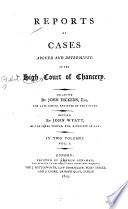 Reports of Cases Argued and Determined in the High Court of Chancery  1559 1797