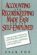 Accounting and Recordkeeping Made Easy for the Self Employed
