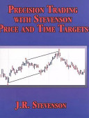 Precision Trading with Stevenson Price and Time Targets
