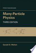 Many Particle Physics