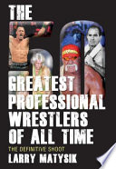 50 Greatest Professional Wrestlers of All Time