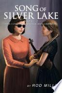 Song of Silver Lake  Vol 2