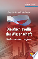 Die Machiavellis der Wissenschaft   das Netzwerk des Leugnens