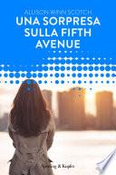 Una sorpresa sulla Fifth Avenue (Forever)