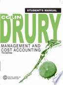 Management and Cost Accounting  Student s Manual
