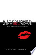 A Conversation with a Real Woman