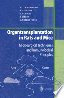 Organtransplantation in Rats and Mice