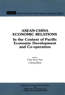 ASEAN-China Economic Relations in the Context of Pacific Economic Development and Co-operation
