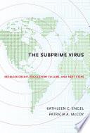 The Subprime Virus