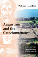 Augustine and the Catechumenate History St Augustine 354 430 Had A Flair For