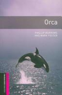 Oxford Bookworms Library Starter Orca