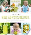 The Ultimate New Mom s Cookbook
