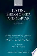 Justin  Philosopher and Martyr  Apologies
