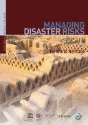 Managing disaster risks for World Heritage