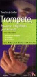 Pocket-Info Trompete und Posaune, Flügelhorn und Kornett
