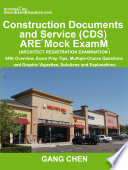 Construction Documents and Service  CDs   Are Mock Exam  Architect Registration Exam   Are Overview  Exam Prep Tips  Multiple Choice Questions and Gra