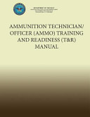 Ammunition Technician Officer Ammo Training And Readiness T R Manual