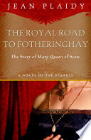 Royal Road to Fotheringhay