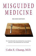 Misguided Medicine  Second Edition