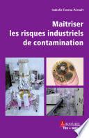 Ma  triser les risques industriels de contamination
