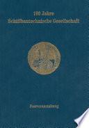 100 Jahre Schiffbautechnische Gesellschaft