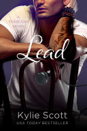 Lead: Stage Dive 3 by Kylie Scott