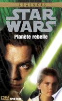 Star Wars - Planète rebelle