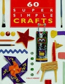 60 Super Simple Crafts