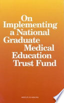 On Implementing a National Graduate Medical Education Trust Fund