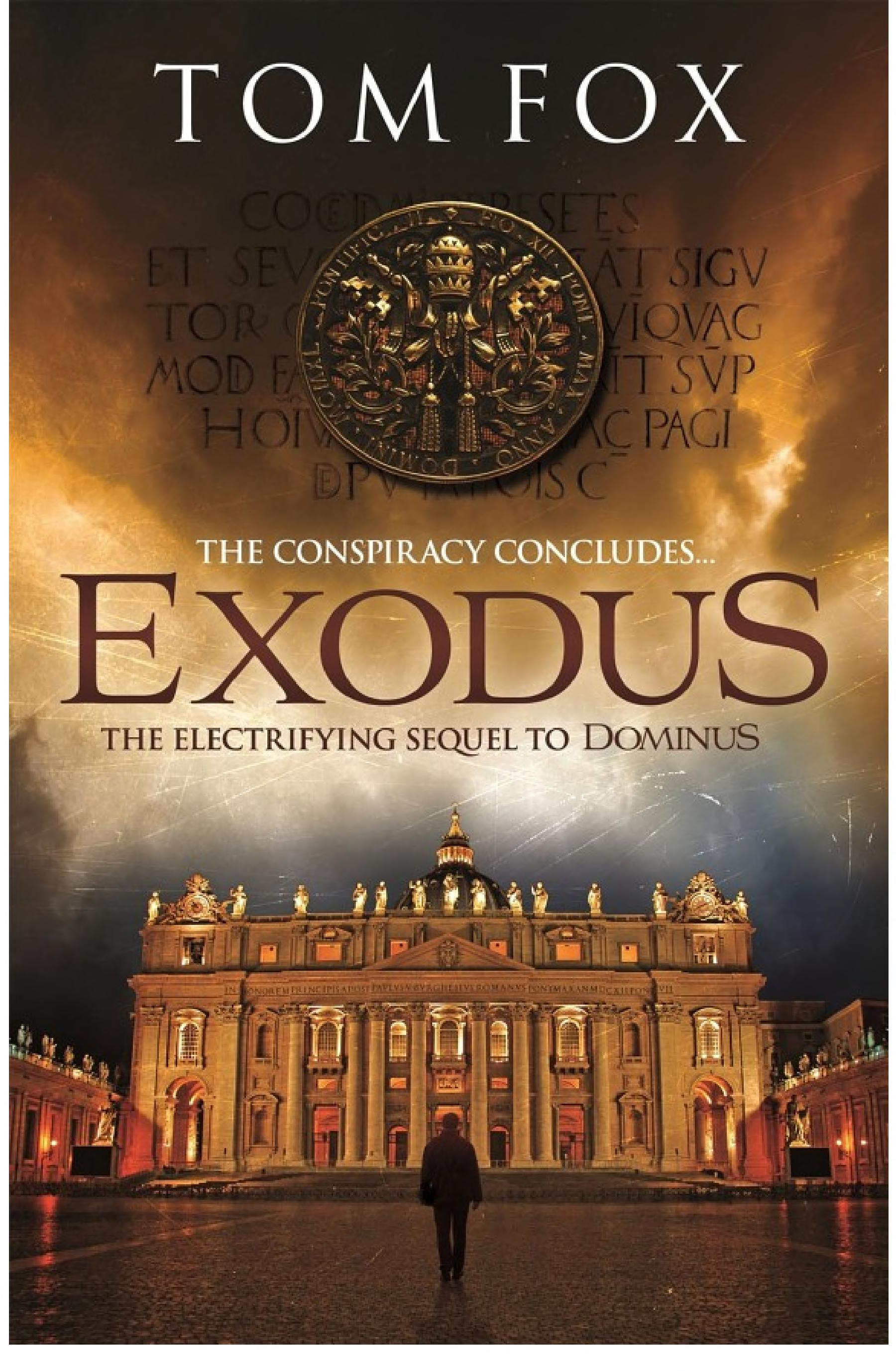 Exodus  A Tom Fox Enovella  Simon Toyne will be gripped by this high-octane