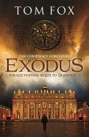 Exodus  A Tom Fox Enovella  Gripped By This High Octane Novella Which Follows Hot